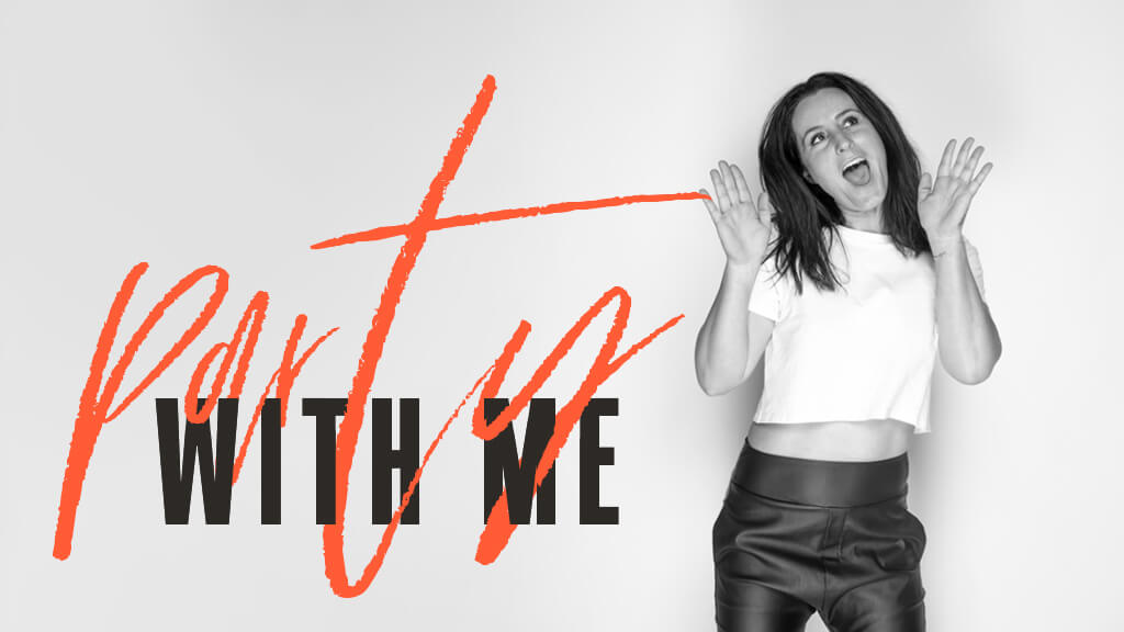 Party with Me - Amee Triscari Life Strategist Perth WA